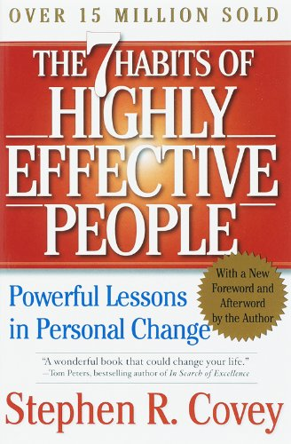 The 7 Habits of Highly Effective People – by Stephen Covey